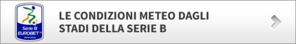 Meteo stadio -  Serie A e Serie B e Champions League